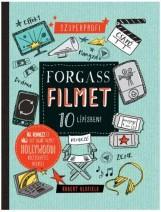 FORGASS FILMET 10 LÉPÉSBEN! - Ekönyv - BLOFIELD, ROBERT