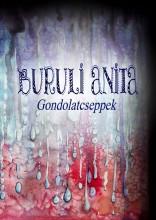 GONDOLATCSEPPEK - Ekönyv - BURULI ANITA