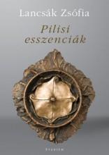 PILISI ESSZENCIÁK - VERSEK - Ekönyv - LANCSÁK ZSÓFIA