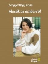 Mesék az emberről - Ekönyv - Lengyel Nagy Anna