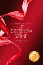 A SZERELEM SZÍNEI - LECSUPASZÍTVA - Ekönyv - TAYLOR, KATHRYN