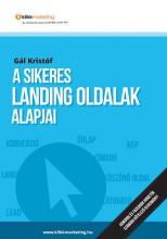 A sikeres landing oldalak alapjai - Ebook - Gál Kristóf