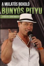 Bunyós Pityu - A box és zene bajnoka - Ekönyv - Bunyós Pityu