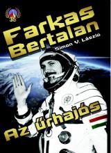 FARKAS BERTALAN - AZ ŰRHAJÓS - Ekönyv - SIMON V. LÁSZLÓ