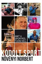 Kódolt sport - Ekönyv - Növényi Norbert