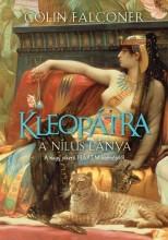 KLEOPÁTRA - A NÍLUS LÁNYA - Ekönyv - FALCONER, COLIN