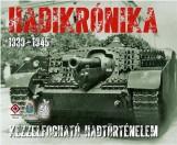 HADIKRÓNIKA 1939-1945 - KÉZZELFOGHATÓ HADTÖRTÉNELEM - DOBOZKÖNYV - Ebook - HM ZRÍNYI NONPROFIT KFT.
