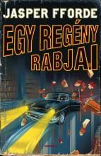 EGY REGÉNY RABJAI - Ekönyv - FFORDE, JASPER