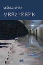 VESZTESEK - Ekönyv - CSÖRSZ ISTVÁN