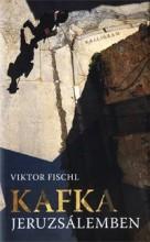 KAFKA JERUZSÁLEMBEN - Ekönyv - FISCHL, VIKTOR