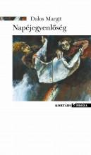 NAPÉJEGYENLŐSÉG - Ekönyv - DALOS MARGIT