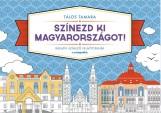 SZÍNEZD KI MAGYARORSZÁGOT! - Ekönyv - TÁLOS TAMARA