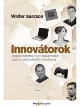 INNOVÁTOROK - Ekönyv - ISAACSON, WALTER