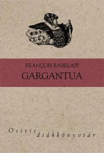 GARGANTUA - OSIRIS DIÁKKÖNYVTÁR - Ekönyv - RABELAIS, FRANCOIS