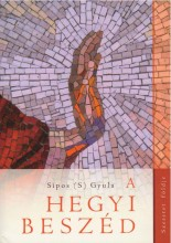 A HEGYI BESZÉD - Ekönyv - SÍPOS (S) GYULA