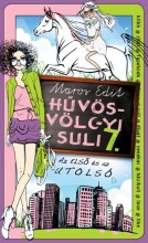 HŰVÖSVÖLGYI SULI 7. - Ekönyv - MAROS EDIT