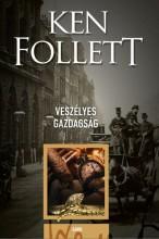 VESZÉLYES GAZDAGSÁG - Ekönyv - FOLLETT, KEN