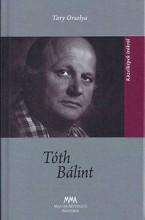 TÓTH BÁLINT - KÖZELKÉPEK ÍRÓKRÓL - Ekönyv - TARY ORSOLYA
