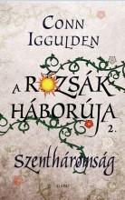 SZENTHÁROMSÁG - A RÓZSÁK HÁBORÚJA 2. - Ekönyv - IGGULDEN, CONN