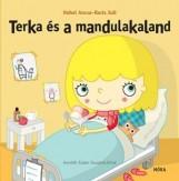 TERKA ÉS A MANDULAKALAND - Ekönyv - HOHOL ANCSA-BORIS JULI