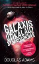 GALAXIS ÚTIKALAUZ STOPPOSOKNAK - Ekönyv - ADAMS, DOUGLAS