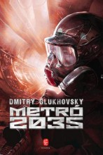 METRÓ 2035 - Ebook - GLUKHOVSKY, DMITRY