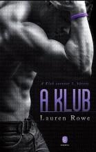 A KLUB - Ekönyv - ROWE, LAUREN