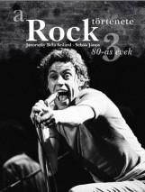 A ROCK TÖRTÉNETE 3 - 80-AS ÉVEK - Ekönyv - JÁVORSZKY BÉLA SZILÁRD-SEBŐK JÁNOS