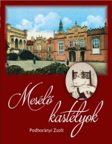 MESÉLŐ KASTÉLYOK - Ekönyv - PODROHÁNYI ZSOLT