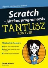 SCRATCH - JÁTÉKOS PROGRAMOZÁS - TANTUSZ KÖNYVEK - Ekönyv - BREEN, DEREK