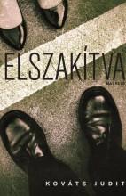 ELSZAKÍTVA - Ekönyv - KOVÁTS JUDIT