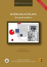KÖZIGAZGATÁSI JOG ÁLTALÁNOS RÉSZ I. - 2. ÁTDOLGOZOTT KIADÁS - Ebook - FAZEKAS MARIANNA (SZERK.)