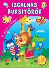 IZGALMAS BUKSITÖRŐK - FEDEZD FEL A VILÁGOT! - Ekönyv - CSENGŐKERT KIADÓ