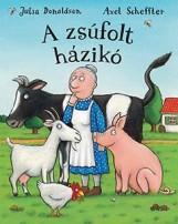 A ZSÚFOLT HÁZIKÓ - Ekönyv - DONALDSON, JULIA-SCHEFFLER, AXEL