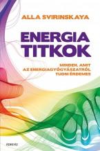 ENERGIATITKOK - MINDEN, AMIT AZ ENERGIAGYÓGYÁSZATRÓL TUDNI ÉRDEMES - Ekönyv - SVIRINSKAYA, ALLA