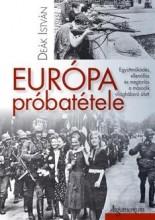 EURÓPA PRÓBATÉTELE - Ekönyv - DEÁK ISTVÁN