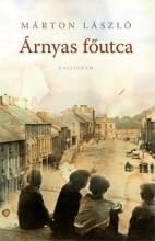 ÁRNYAS FŐUTCA (2. KIADÁS) - Ekönyv - MÁRTON LÁSZLÓ