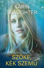 Szőke, kék szemű - Ekönyv - Karin Slaughter