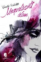 Megvalósult álom - Ekönyv - Wendler Nikoletta