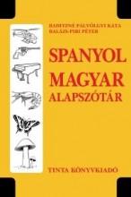 SPANYOL-MAGYAR ALAPSZÓTÁR - Ekönyv - BADITZNÉ PÁLVÖLGYI KATA, BALÁZS-PIRI PÉT