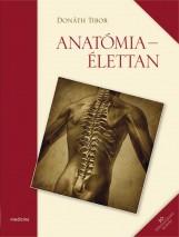 ANATÓMIA - ÉLETTAN 10. ÁTDOLG. KIADÁS - Ekönyv - DONÁTH TIBOR