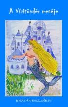 A Vízitündér meséje - Ekönyv - Brátán Erzsébet