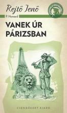 VANEK ÚR PÁRIZSBAN - A PONYVA GYÖNGYSZEMEI - Ekönyv - REJTŐ JENŐ