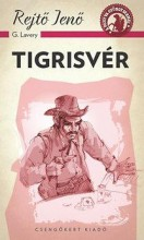 TIGRISVÉR - A PONYVA GYÖNGYSZEMEI - Ekönyv - REJTŐ JENŐ