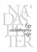 Egy családregény vége - Ekönyv - Nádas Péter