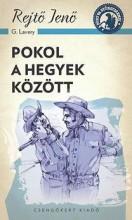 POKOL A HEGYEK KÖZÖTT - A PONYVA GYÖNGYSZEMEI - Ekönyv - REJTŐ JENŐ