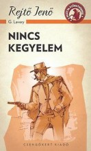 NINCS KEGYELEM - A PONYVA GYÖNGYSZEMEI - Ekönyv - REJTŐ JENŐ