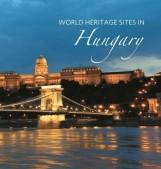 WORLD HERITAGE SITES IN HUNGARY - VILÁGÖRÖKSÉGEK MAGYARORSZÁGON - Ekönyv - KOSSUTH KIADÓ ZRT.