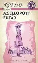 AZ ELLOPOTT FUTÁR - A PONYVA GYÖNGYSZEMEI - Ekönyv - REJTŐ JENŐ