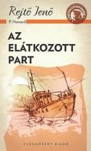 AZ ELÁTKOZOTT PART - A PONYVA GYÖNGYSZEMEI - Ekönyv - REJTŐ JENŐ